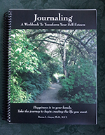 Journaling - A Workshop to Transform Your Self-Esteem by Dianna L. Grayer