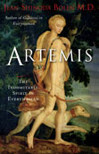 Artemis: The Indomitable Spirit in Everywoman by Jean Shinoda Bolen, MD